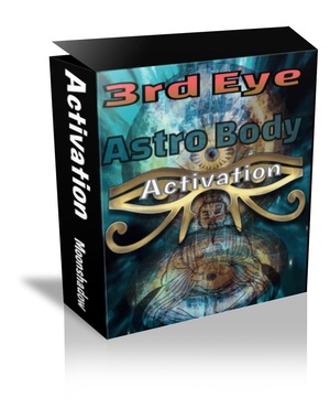 Third Eye and Astral Body Activation  (Audio and Talisman)