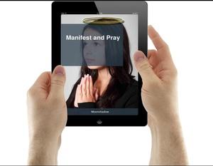 Manifest and Pray