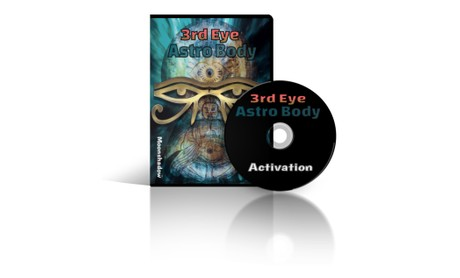 Third Eye and Astral Body Activation (audio only)