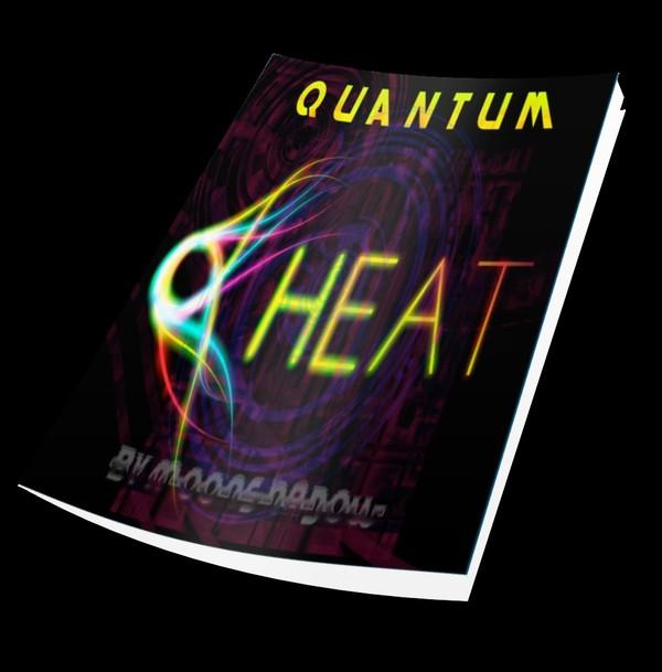 Quantum Heat