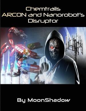 Chemtrails Archon & Nanobot Disruptor