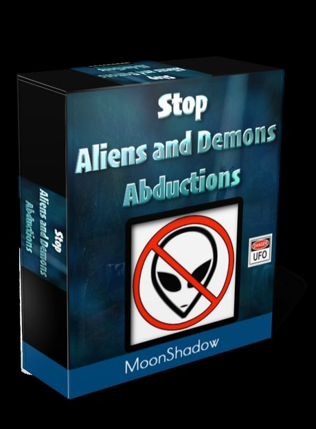 Stop Alien and Demon Abductions