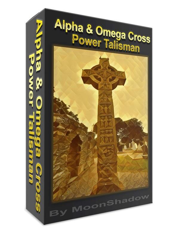 Alpha & Omega Cross  Power Talisman (For Abundance)