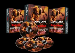 LIONS GATE EXTREME  PROGRAM ( super strength and super speed)