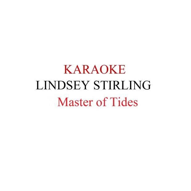 Lindsey Stirling - Master of Tides karaoke