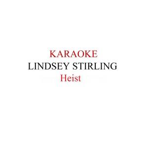 Lindsey Stirling - Heist Karaoke