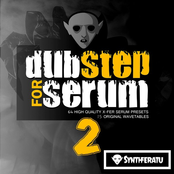 Dubstep for Serum Vol 2