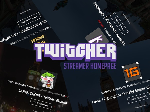Twitcher - Twitch.TV Streamer Homepage