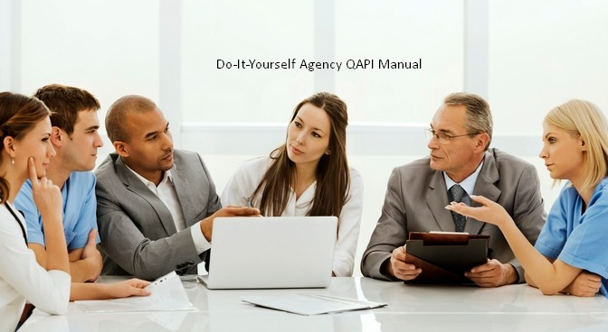Agency QAPI Manual-Do It Yourself!