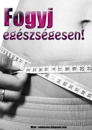 Fogyj egészségesen!