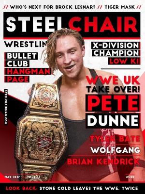 SteelChair Wrestling Magazine #16 - Pete Dunne, Tyler Bate