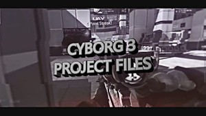 Cyborg 3 Project Files
