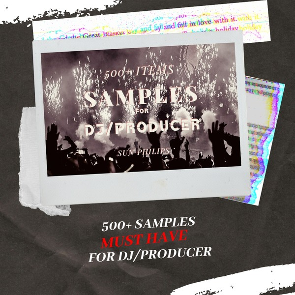 +500 SAMPLES for DJs, producers [MUST HAVE!!]