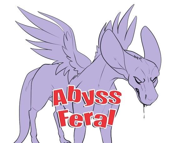 Abyss Feral Dutch