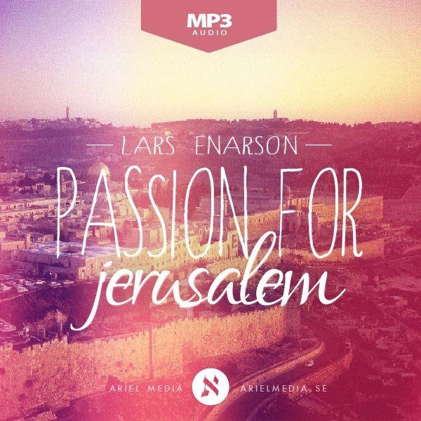 Passion for Jerusalem (MP3)