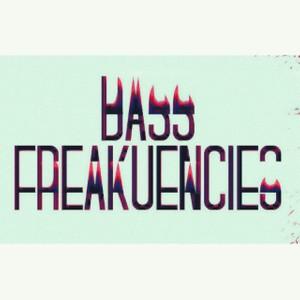 BASS FREAKUENCIES