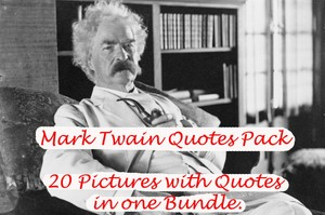 Mark Twain Picture Quotes Pack