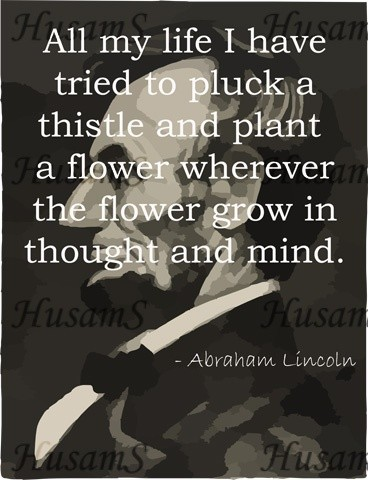 Abraham Lincoln ( Quote #009 )