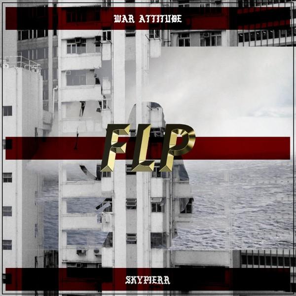 skypierr ~ WAR ATTITUDE FLP