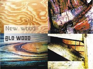 new wood old wood