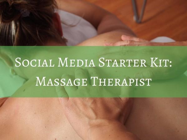 Social Media Starter Kit - Massage Therapist