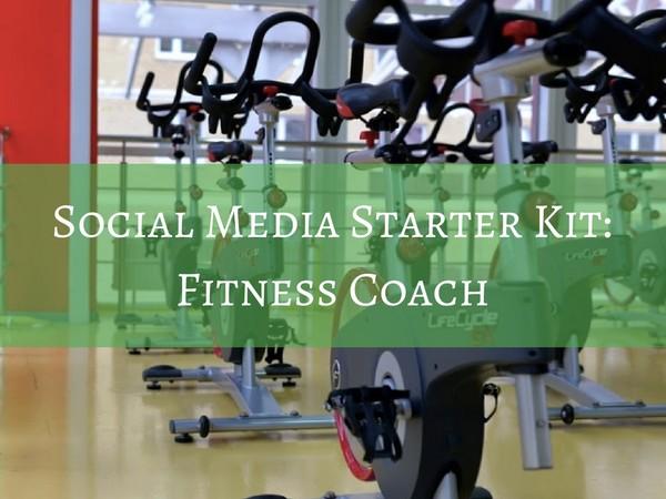 Social Media Starter Kit - Fitness Coach