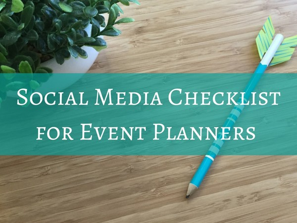 Social Media Checklist for Event Planners
