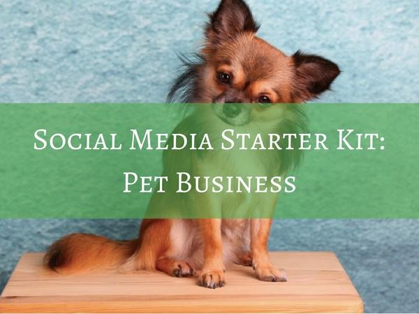 Social Media Starter Kit - Pet Business