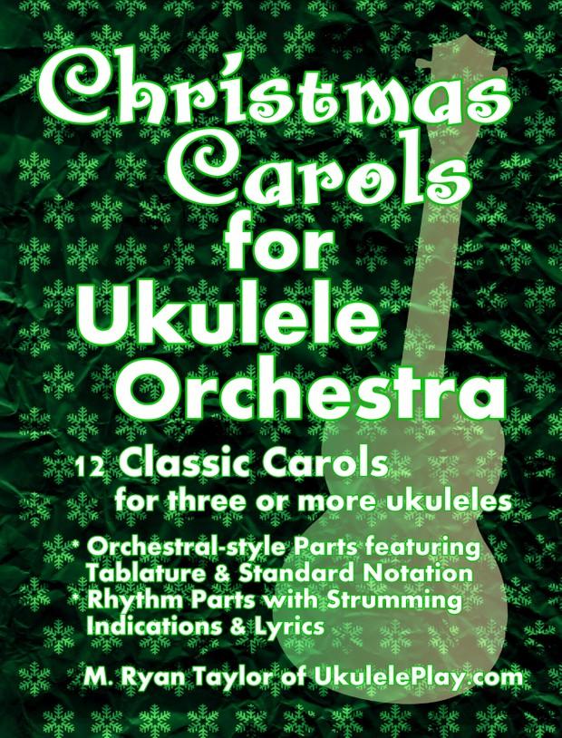 Christmas Carols for Ukulele Orchestra