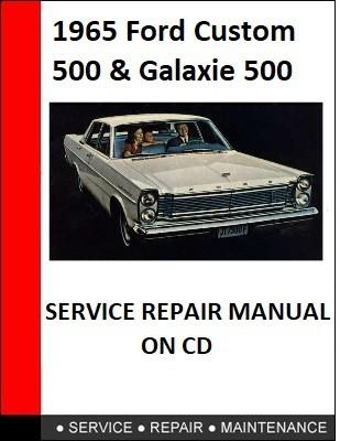 Ford Custom 500 & Galaxie 500 1965 Workshop Repair Manual