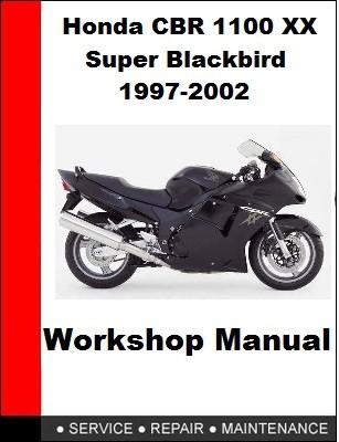 Honda CBR 1100 XX Super Blackbird 1997-2002 Motorcycle Repair Manual