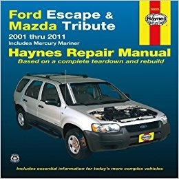 Ford Escape & Mazda Tribute 2001-2007 Repair Workshop Manual