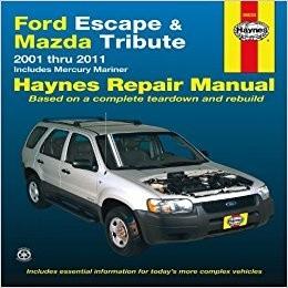 Ford Escape & Mazda Tribute 2001-2007 Repair Workshop Manual