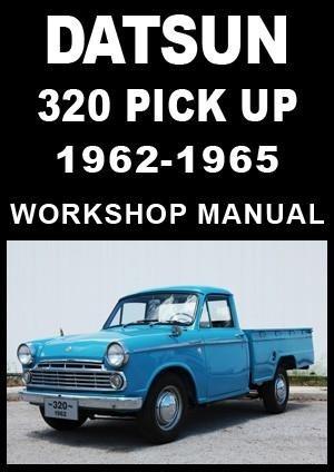 DATSUN 320 Pick Up 1962-1965 Workshop Manual