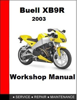 03 Buell XB9R Service Repair Manual