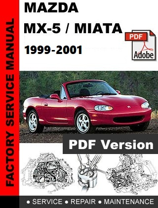 mazda miata mx 5 nb 1999 2001 workshop repair manual rh sellfy com 1997 Miata 1998 Miata