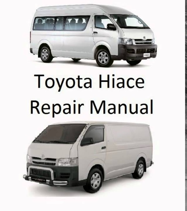 Toyota Hiace 1995, 1998, 1999 Service Repair Manual