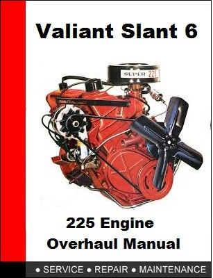 Chrysler Slant 6-225 Engine Overhaul Manual