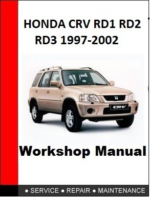 HONDA CRV RD1 RD2 RD3 1997-2002 WORKSHOP SERVICE REPAIR MANUAL
