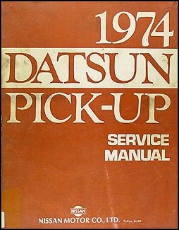 1974 Datsun 620 Pick-Up Service Repair Manual