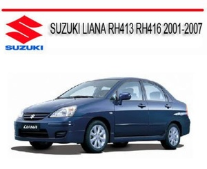 SUZUKI Liana RH413-416 2001-2007 Workshop Manual