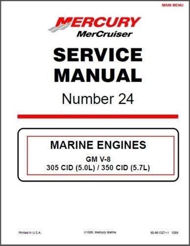 MerCruiser # 24 GM V-8 305 CID 5.0L / 350 CID 5.7L / 377 6.2L Service Manual