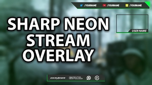 Sharp Neon - Stream Overlay Template