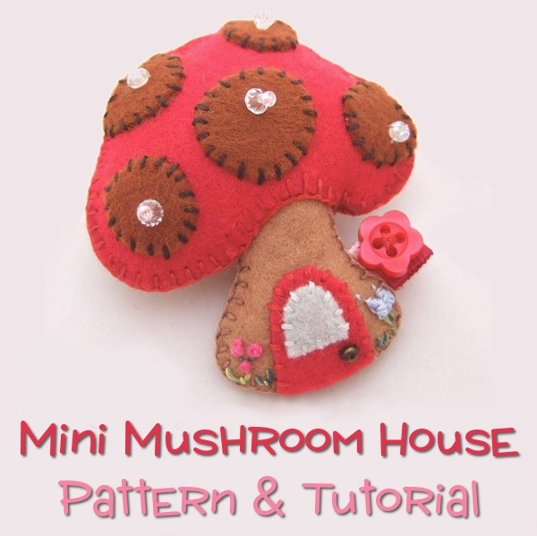 Mini Mushroom House PDF Pattern and Tutorial