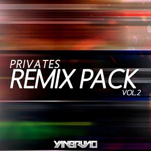 YAN BRUNO PRIVATES REMIX PACK VOL.2