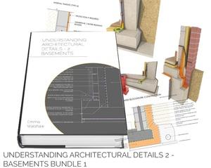 Understanding Architectural Details - Basements Bundle 1