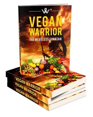 Ebook Vegan Warrior The Meat Less Spartan
