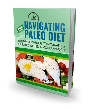 Ebook The Navigating Paleo Diet