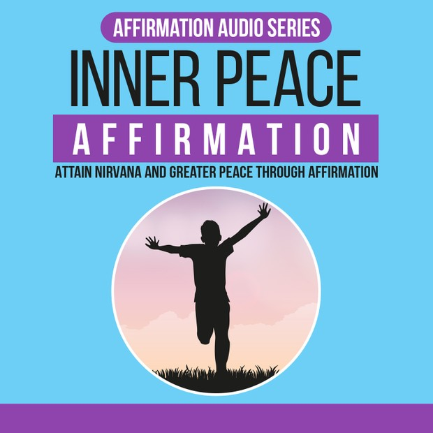 Box Inner Peace Affirmation - Attain Nirvana And Greater Peace Through Affirmation in Audio, Ebook