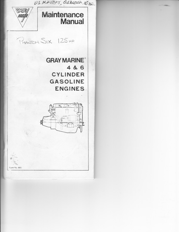 Gray Marine 4 & 6 cylinder gasoline engines maintenance manual